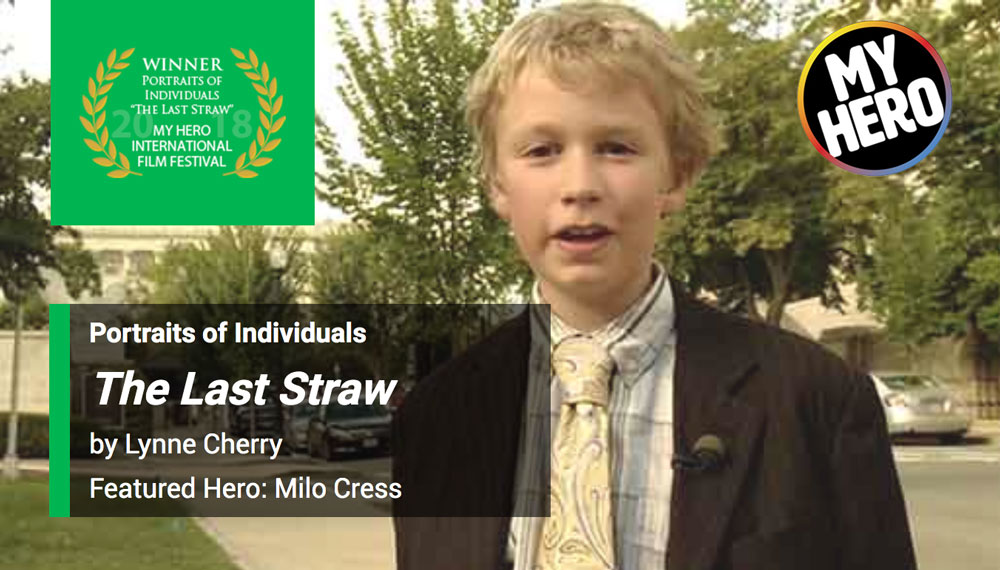 My Hero International Film Festival Award for YVFP Film, The Last Straw, with Milo Cress