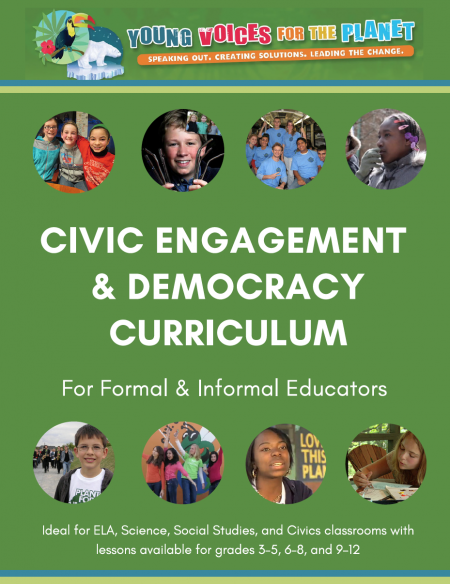 Young Voices for the Planet Civic Engagement & Democracy Curriculum