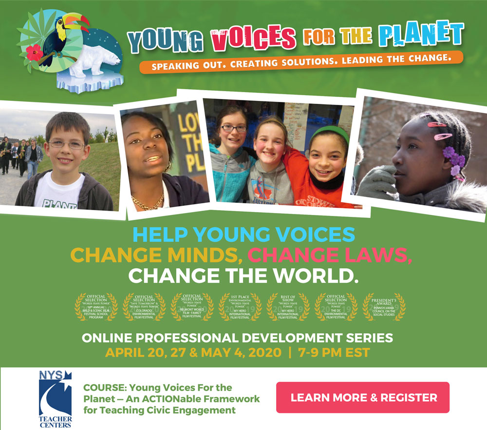 NYS Mid-Hudson Teacher Center Online Professional Development Course: Young Voices For the Planet - An ACTIONable Framework for Teaching Civic Engagement