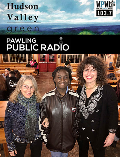 YVFP Pawling Public Radio, Hudson Valley Green with Kara O'Neill: Interview with Jaysa Hunter-Mellers & Lynne Cherry