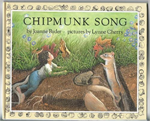 Joanne Ryder and Lynne Cherry's Chipmunk Song