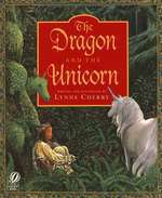 Lynne Cherry's The Dragon and the Unicorn